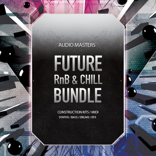 Future RnB & Chill Bundle