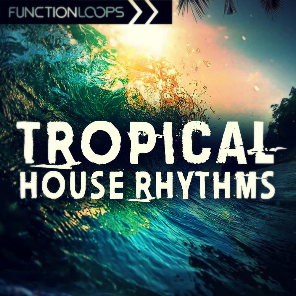 Tropical House Rhythms