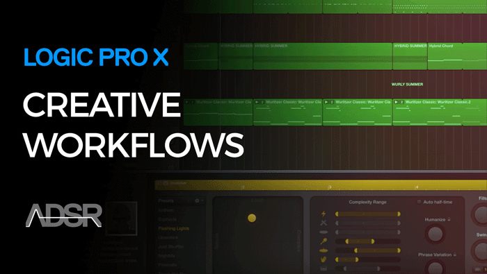 Creative Workflows in Logic Pro X
