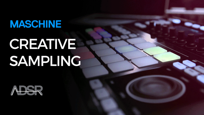 Creative Sampling NI Maschine