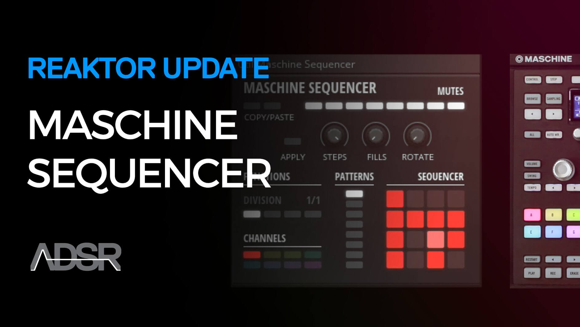 Maschine Sequencer - Reaktor Blocks 1.2 Update