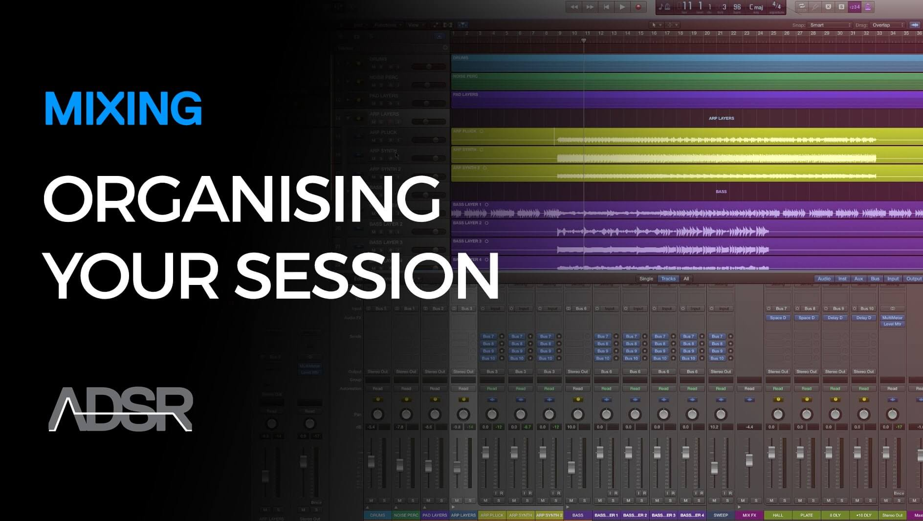 Organising Your Mix Session