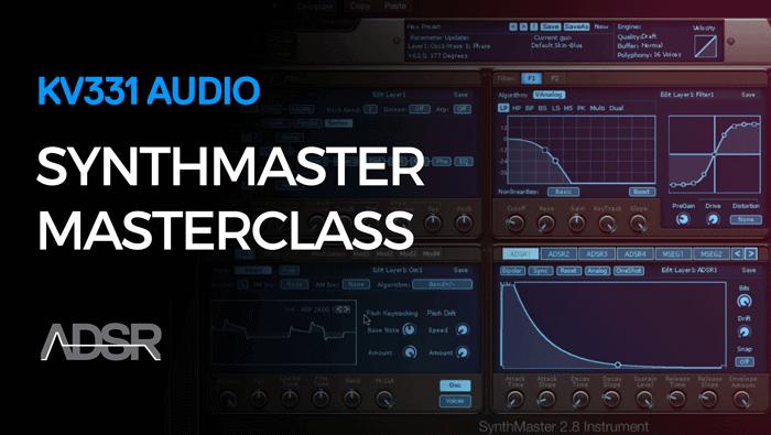 KV331 Audio SynthMaster Masterclass