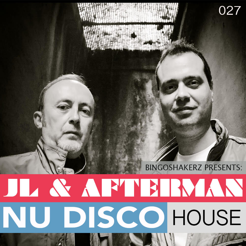 JL & Afterman:Nu Disco House