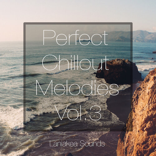 Perfect Chillout Melodies Vol. 3