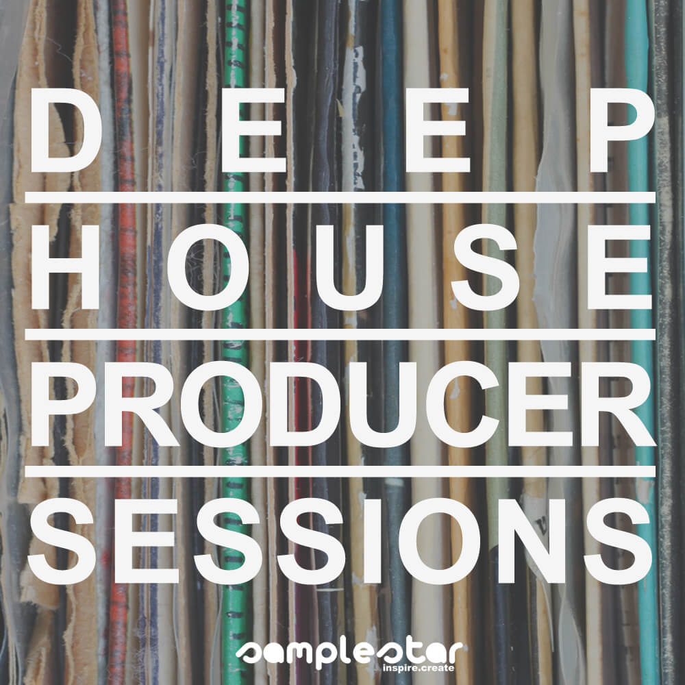 Deep House Producer Sessions