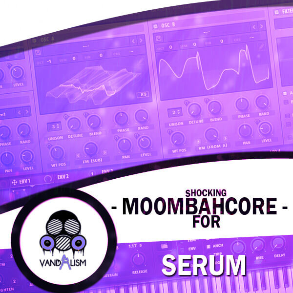 Shocking Moombahcore For Serum