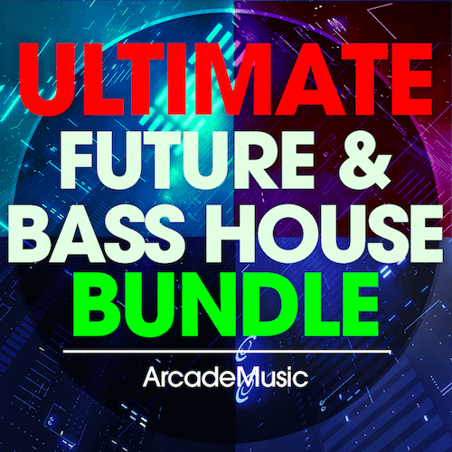 Ultimate Future & Bass House Bundle
