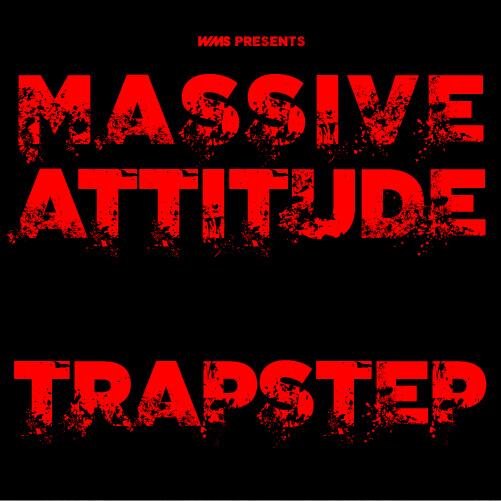 Massive Attitude: Trapstep