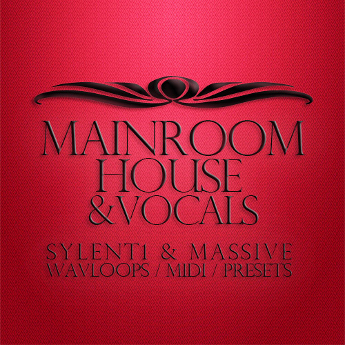 Mainroom House & Vocals