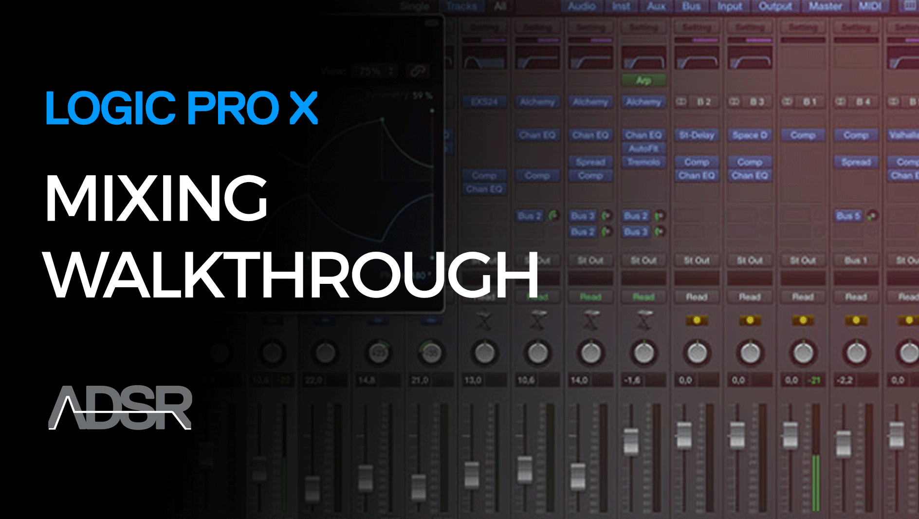 Mixing Techniques in Logic Pro X
