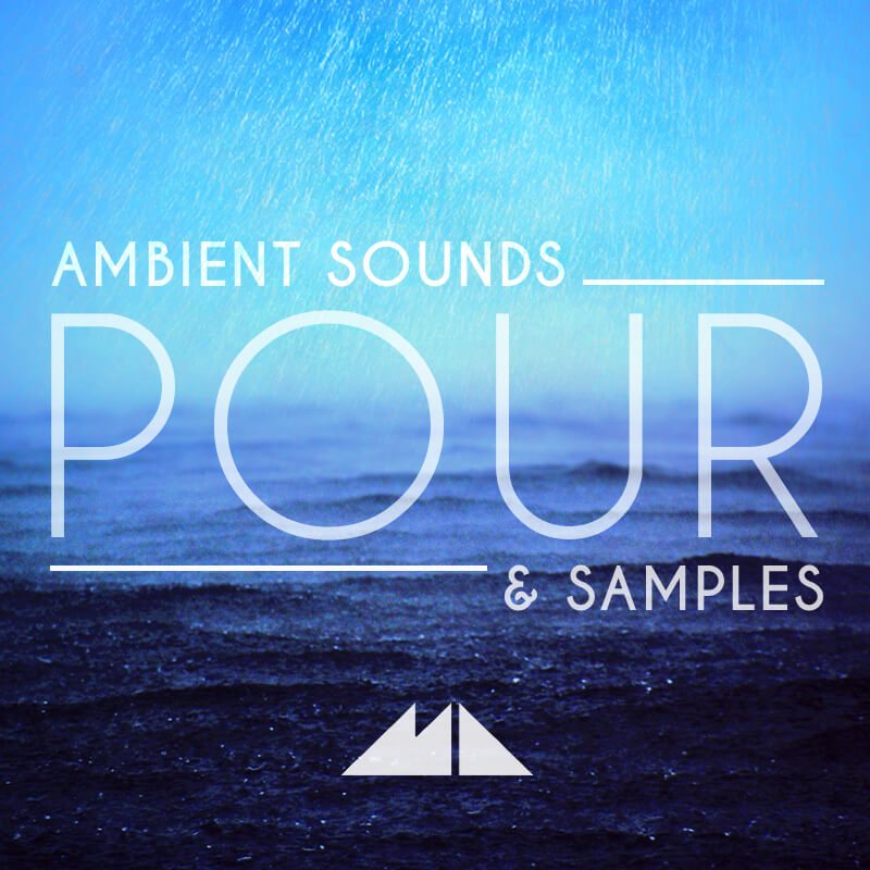 Pour: Ambient Samples & Sounds