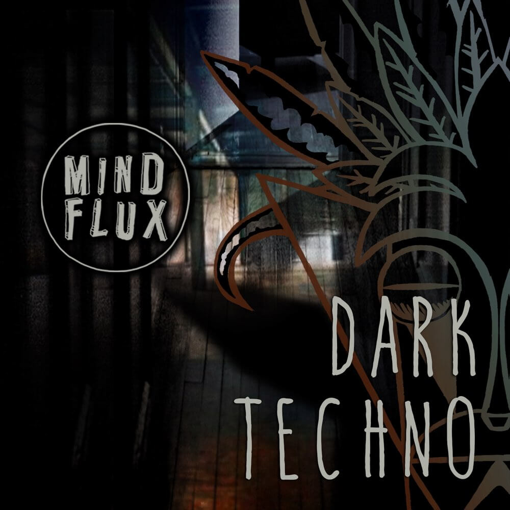 Mind Flux Dark Techno