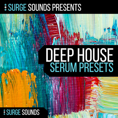 Deep House for SERUM