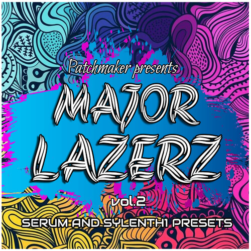 MAJOR LAZERZ VOL.2
