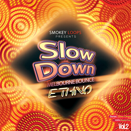 Slow Down Bounce Ethno 2