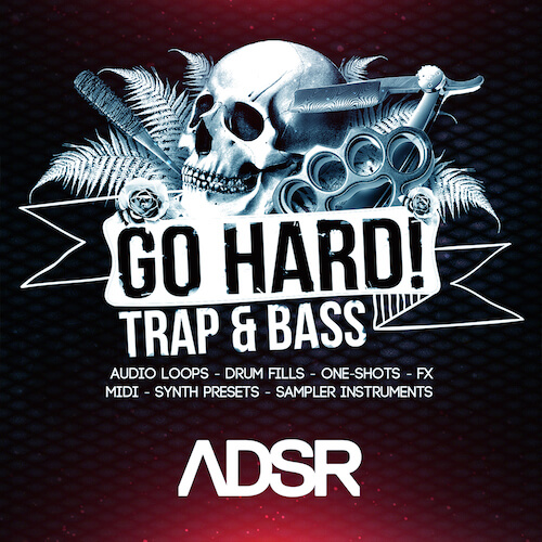 Go Hard! Trap & Bass