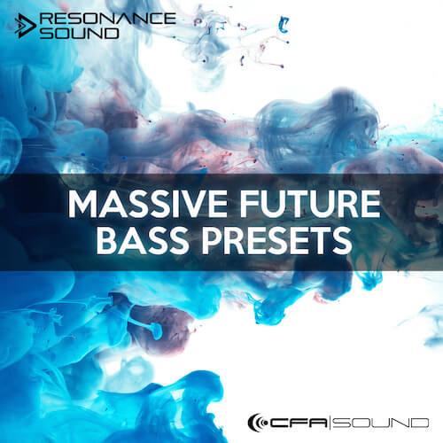 CFA Massive Future Bass Presets