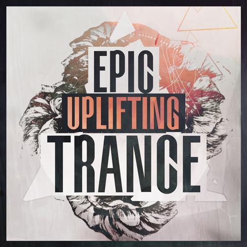 Epic Uplifting Trance
