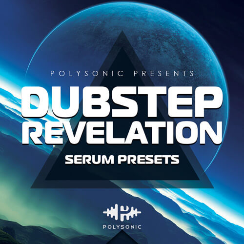 Dubstep Revelation (Serum Presets)
