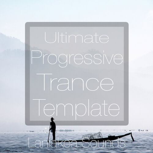 Ultimate Progressive Trance Template