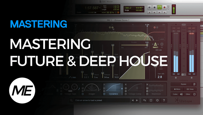 Mastering Future & Deep House