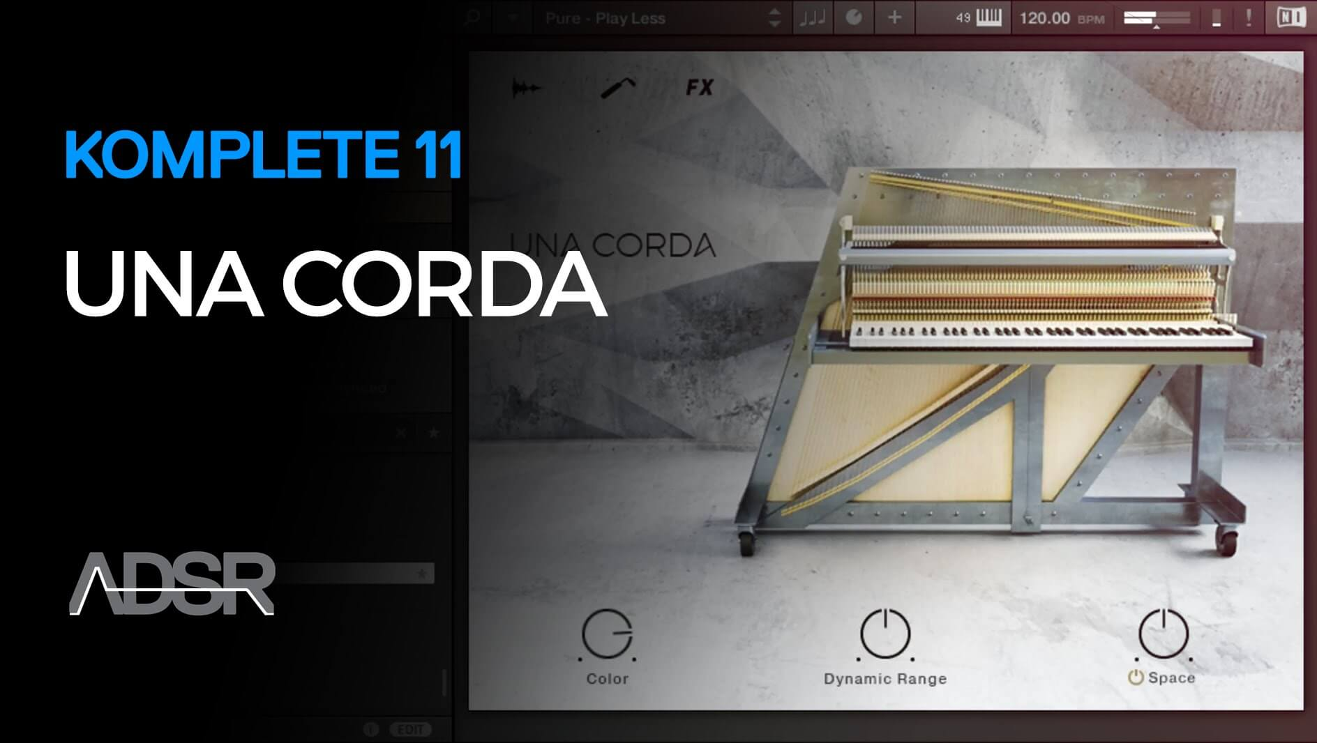 Una Corda - Komplete 11