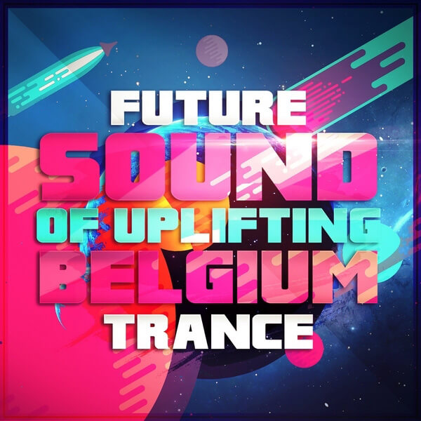 Future Sound Of Uplifting Belgium Trance