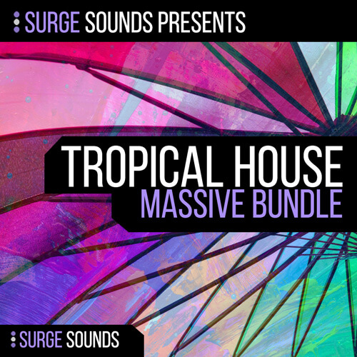 Tropical House Massive Bundle