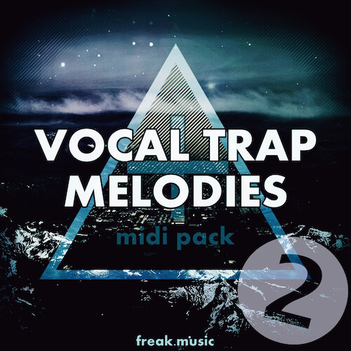 Vocal Trap Melodies 2
