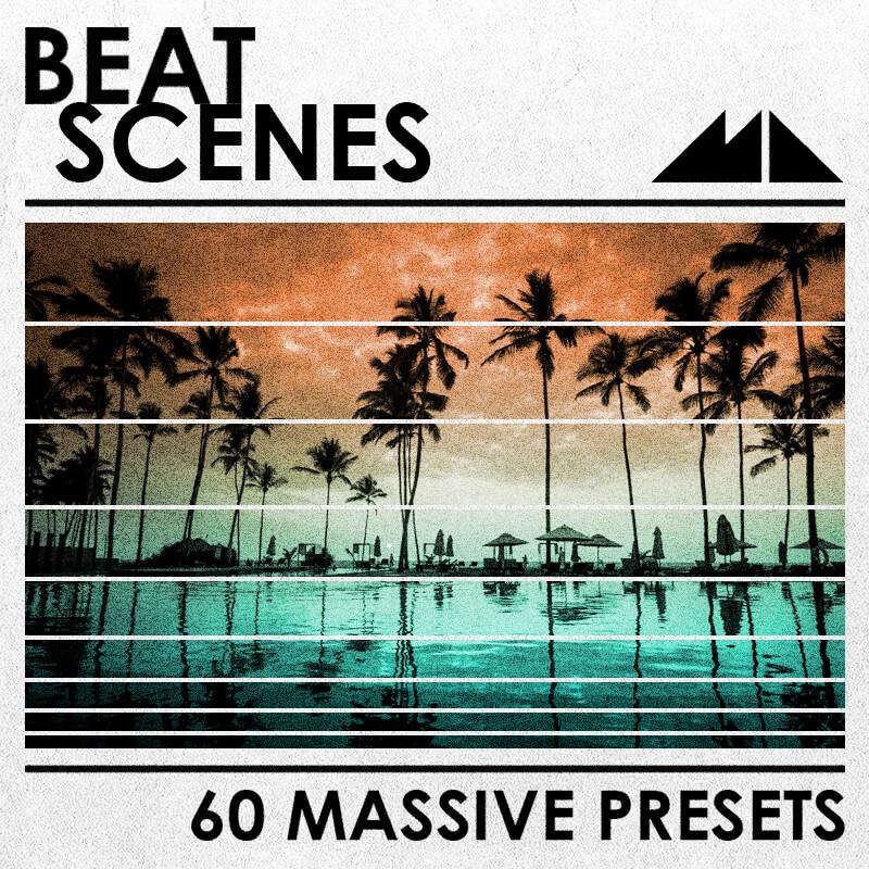 Beat Scenes Massive Presets