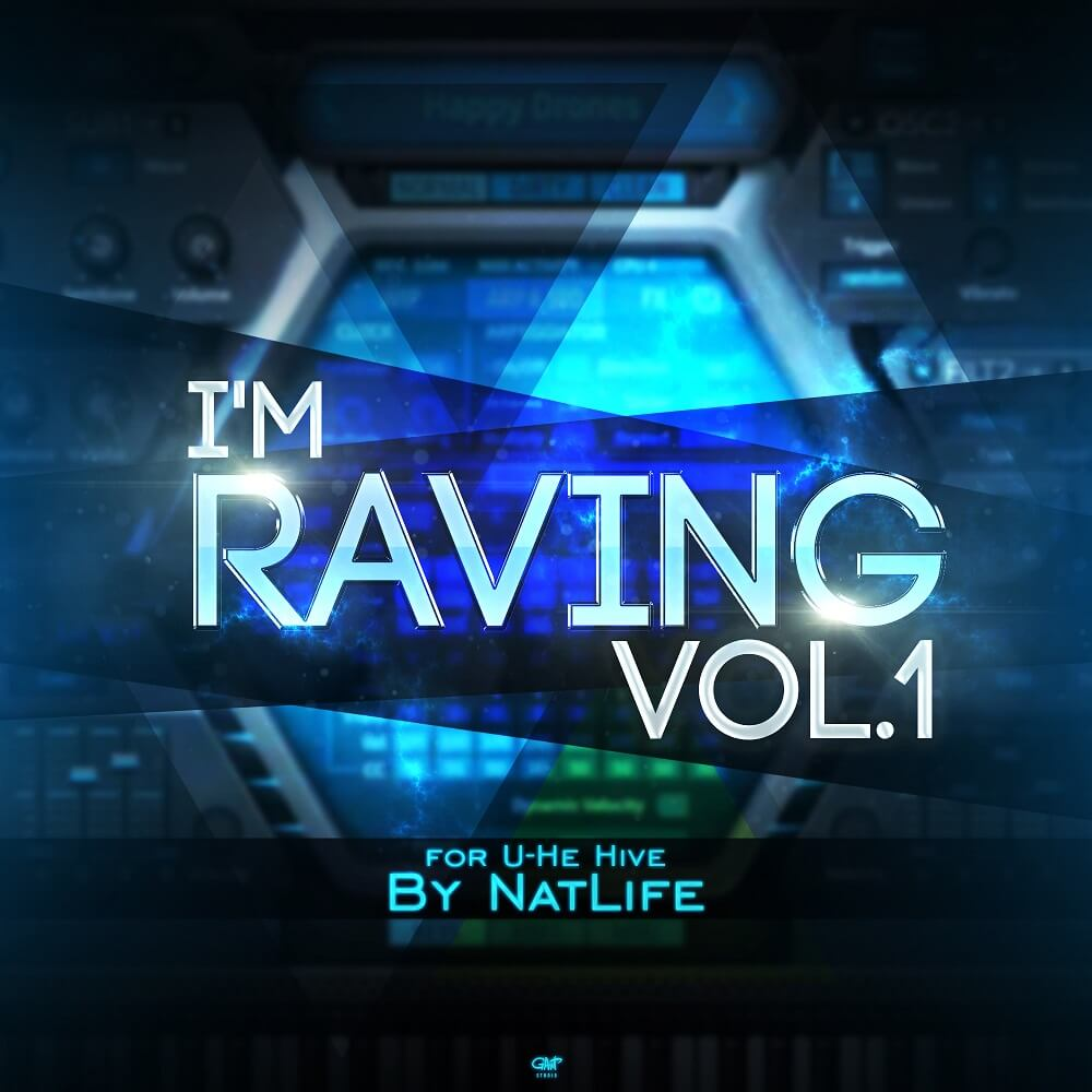 I'm Raving vol.1 for U-He Hive