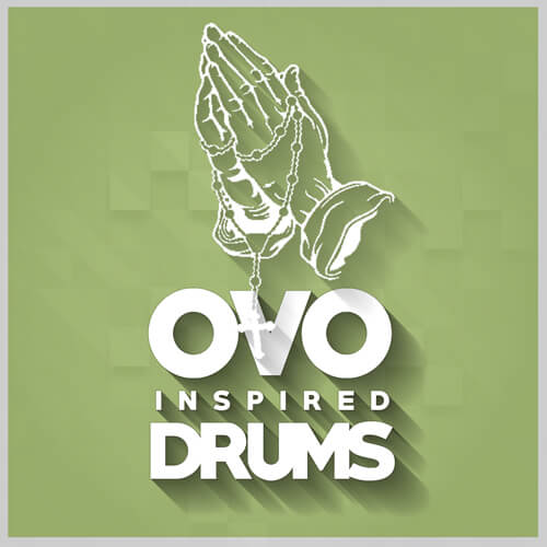 OVO INSPIRED DRUMS