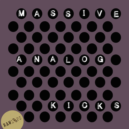 MASSIVE ANALOG KICKS