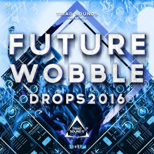 Future Wobble Drops