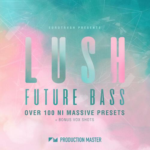 Lush Future Bass