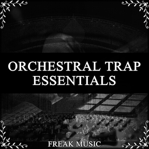 Orchestral Trap Essentials