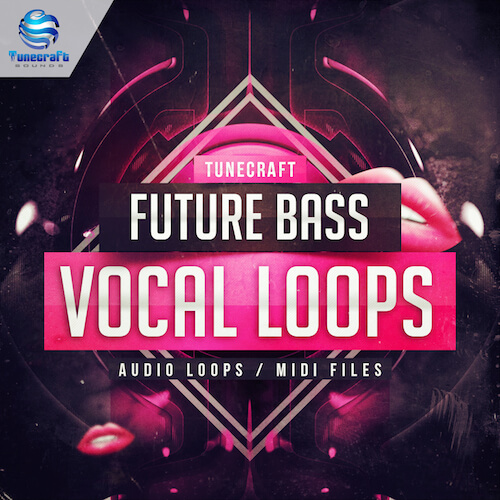 Tunecraft Future Bass Vocal Loops