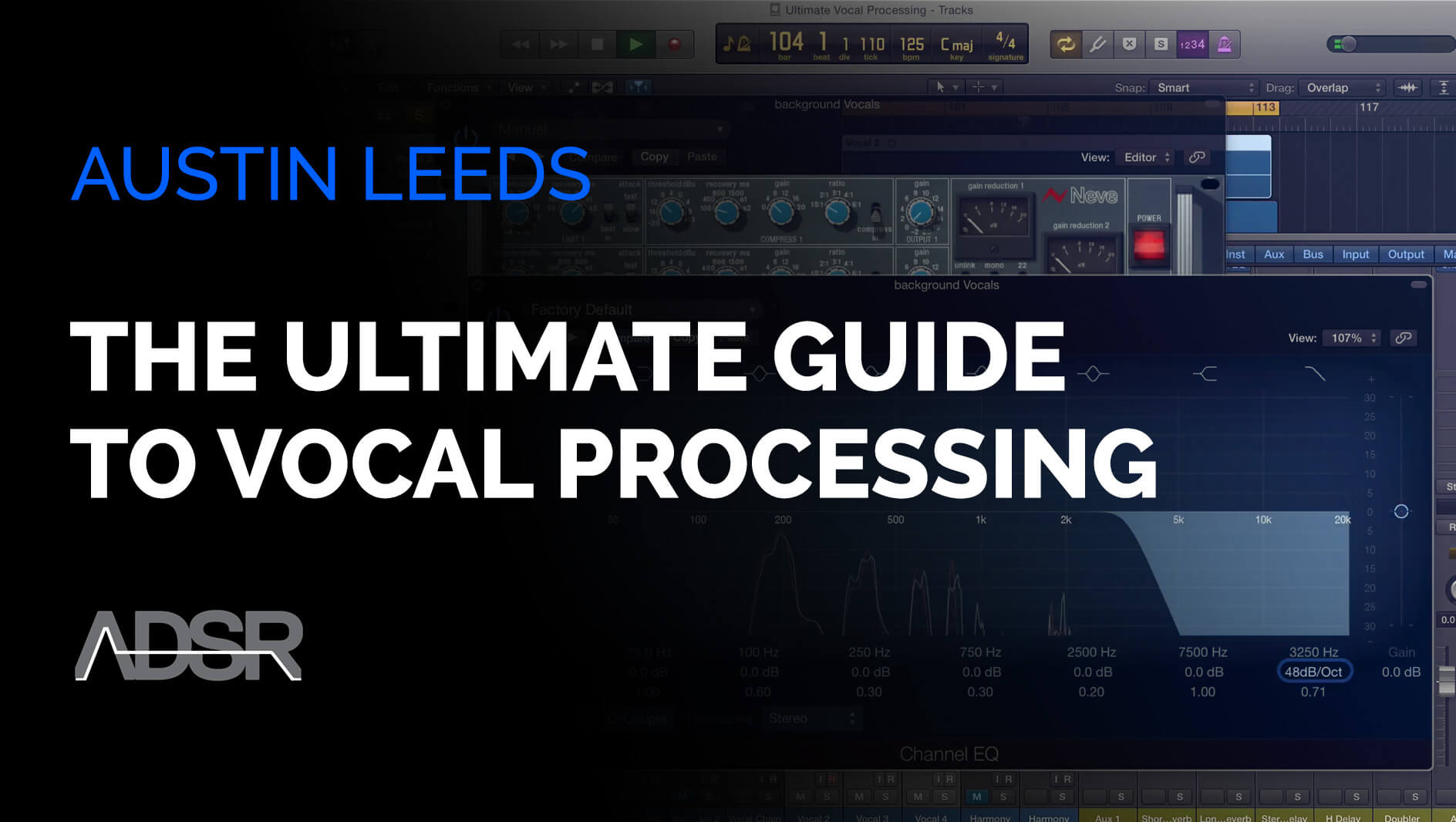 Vocal Processing - The Ultimate Guide