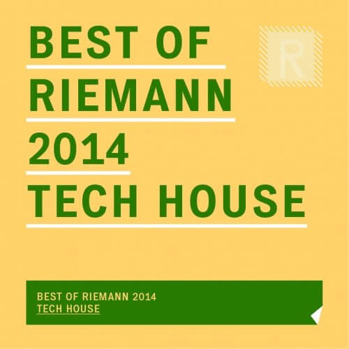 Best of Riemann 2014 Tech House