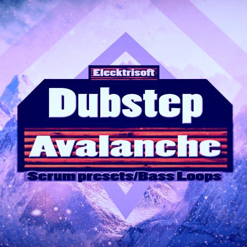 Dubstep Avalanche