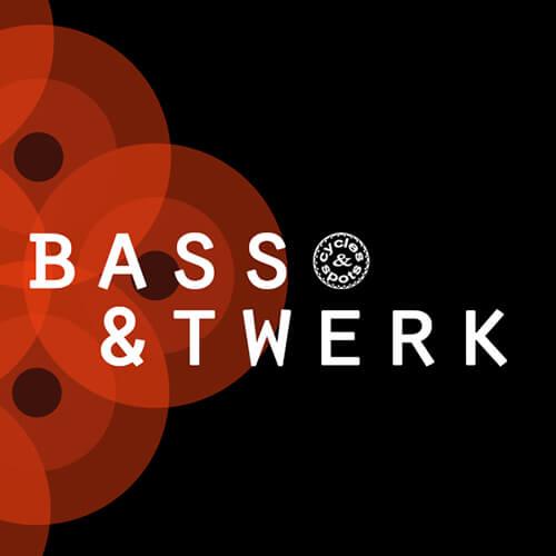 Bass & Twerk
