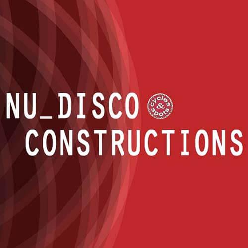 Nu Disco Constructions
