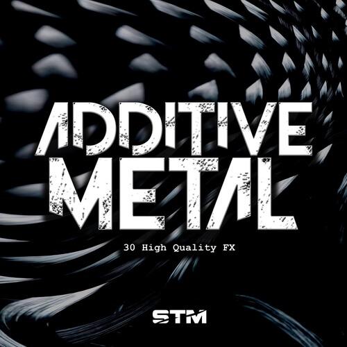 Additive Metal