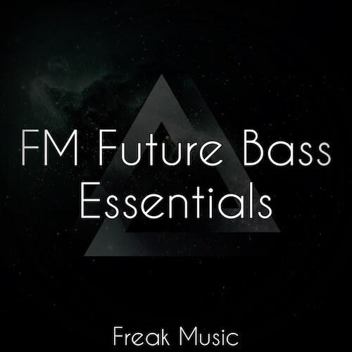 FM Future Bass Essentials