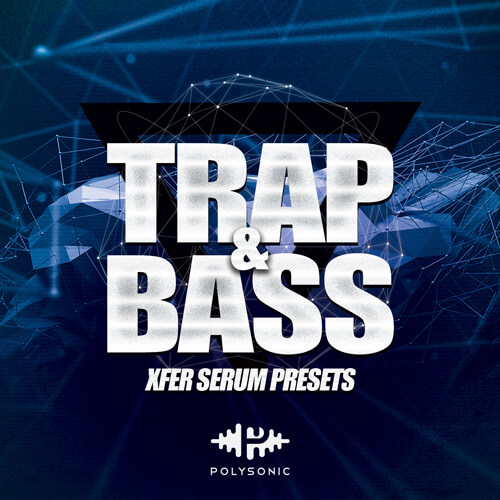 Trap & Bass Serum Presets