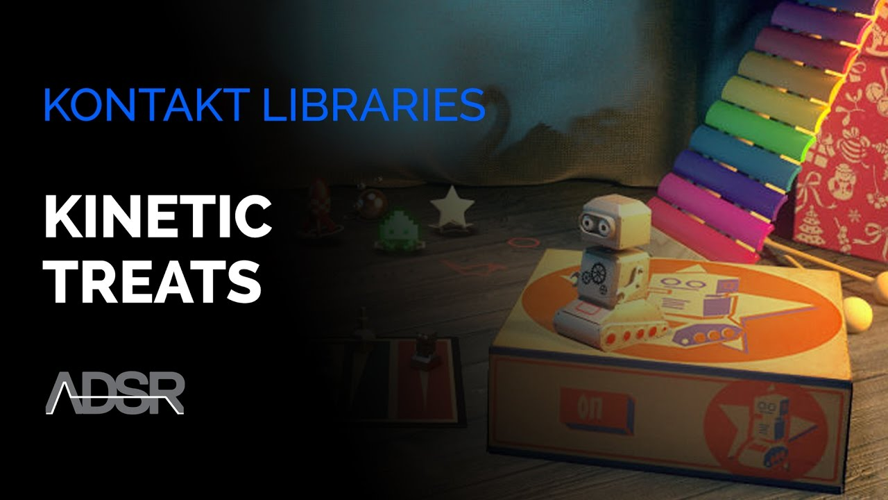 KINETIC TREATS - Kontakt Libraries