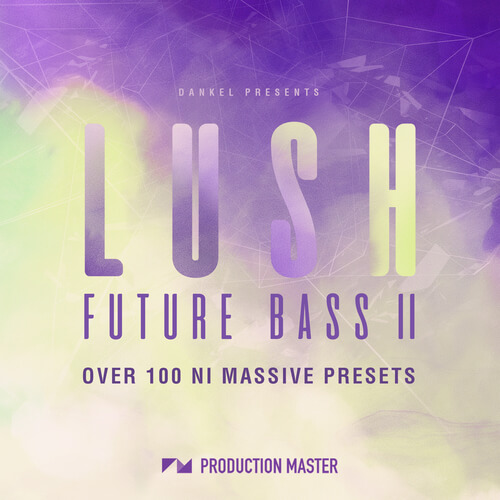 Lush Future Bass Volume 2
