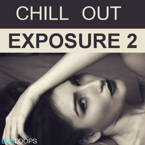 Chill Out Exposure Vol 2