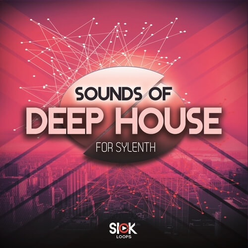 Sounds of Deep House for Sylenth